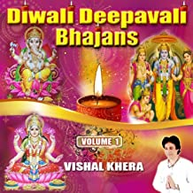 Diwali Deepavali Bhajans. Vol. 1