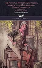 The Personal History, Adventures, Experience and Observation of David Copperfield the Younger of Blunderstone Rookery