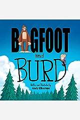 Bigfoot and Burd Kindle Edition