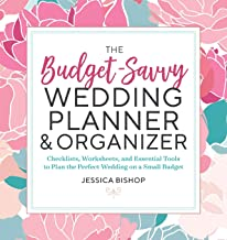 Download The Budget-Savvy Wedding Planner & Organizer: Checklists, Worksheets, and Essential Tools to Plan the Perfect Wedding on a Small Budget PDF
