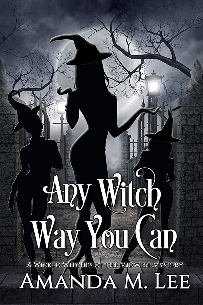 松ハウジング伝統的Any Witch Way You Can (A Wicked Witches of the Midwest Mystery)