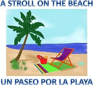 A Stroll On The Beach: Un Paseo Por La Playa (Going Out Book 1)