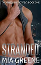 Stranded (The Omega Initiative Book 1)