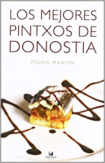 Los mejores pintxos de Donostia (Cocina