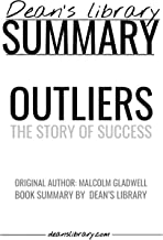 Summary: Outliers by Malcolm Gladwell: The Story of Success