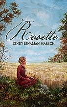 Rosette: A Novel of Pioneer Michigan