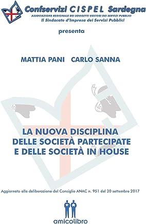 La nuova disciplina delle società partecipate e delle società in house