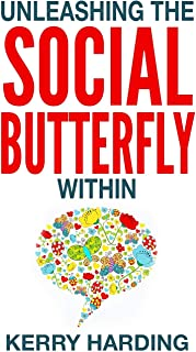 Unleashing the Social Butterfly Within: The Ultimate Guide to Building Connections and Making Friends