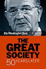 The Great Society: 50 Years Later Kindle Edition