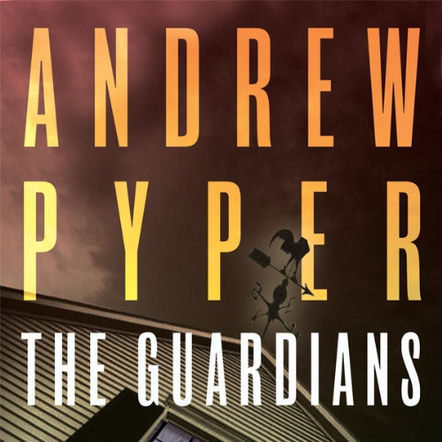The Guardians Audiobook By Andrew Pyper cover art
