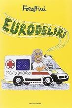 Scaricare Libri Eurodeliri PDF