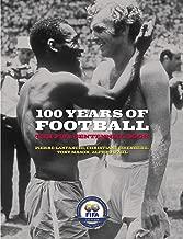 100 Years of Football: The FIFA Centennial Book