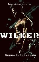WILKER (Wilker Weiser Livro 1)