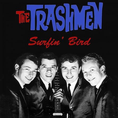 The Trashmen: Surfin' Bird
