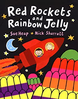 Red Rockets and Rainbow Jelly