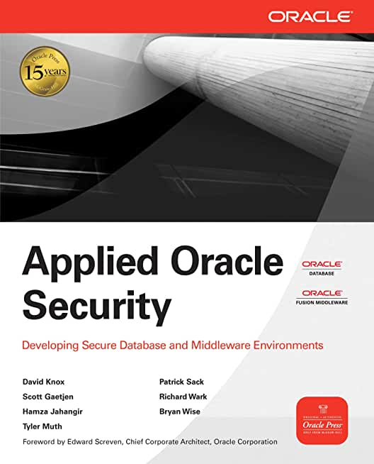 Applied Oracle Security : Developing Secure Database and Middleware Environments (Oracle Press) (English Edition)