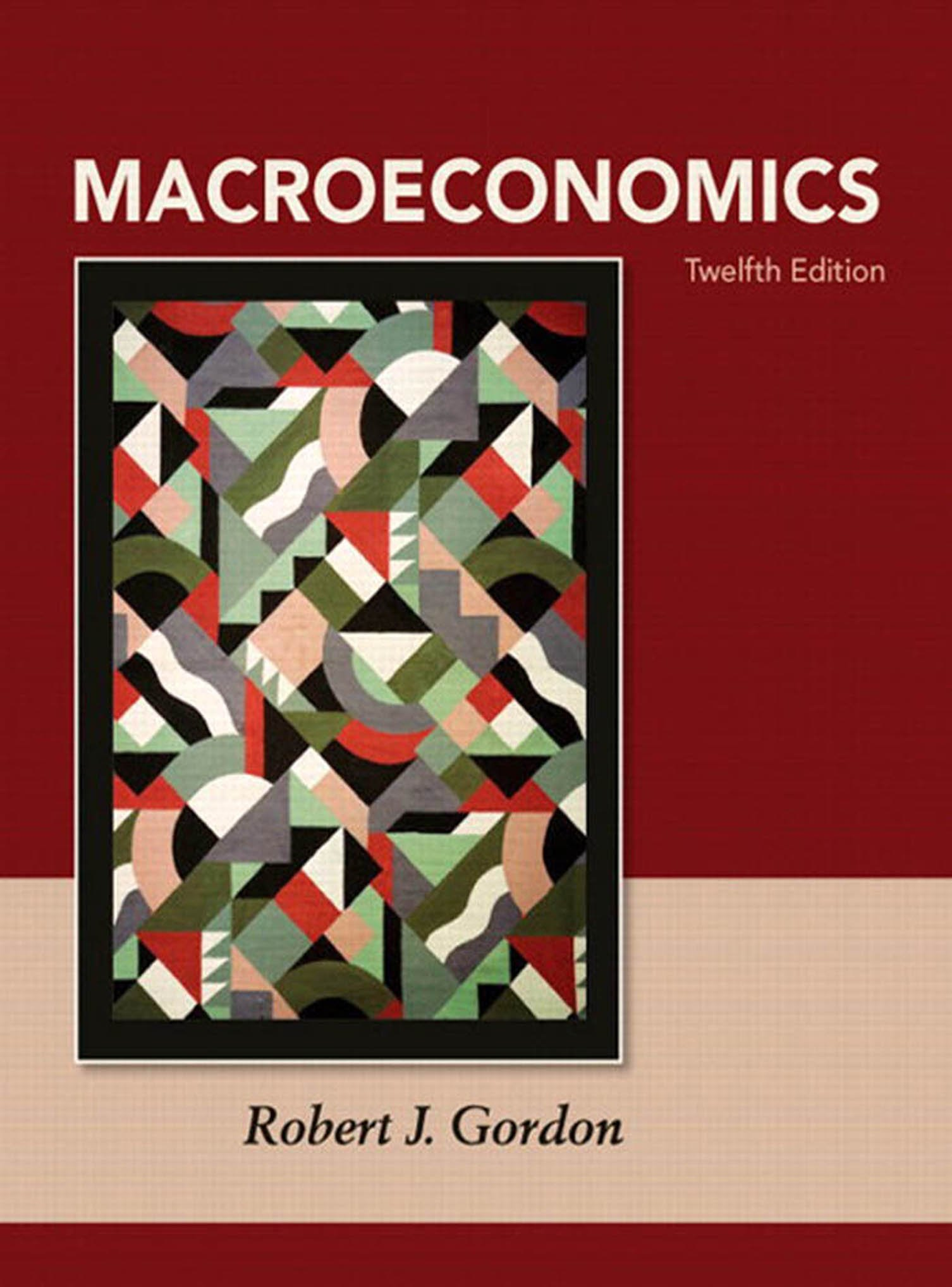 Macroeconomics: Pearson New International Edition