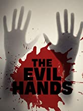 The Evil Hands