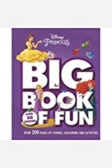 Disney Princess Big Book of Fun: Over 200 Pages of Stories, Colouring and Activities, with Over 50 Stickers Paperback