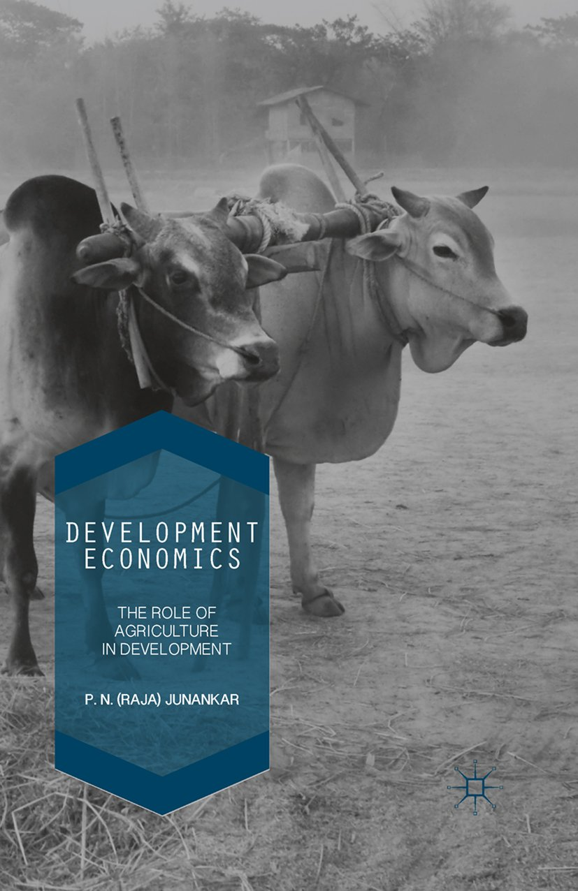 Development Economics: The Role of Agriculture in Development