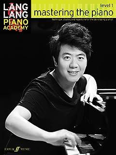 Lang Lang Piano Academy: Mastering the Piano 1 (Piano Solo)