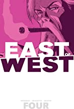 East of West Vol. 4: Who Wants War