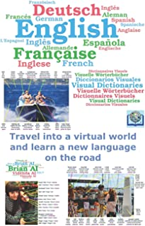 English, French, German, Spanish Visual Dictionary - Travel into a virtual world and learn a new language on the road: - V...