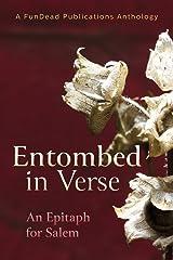 Entombed in Verse: An Epitaph for Salem Paperback