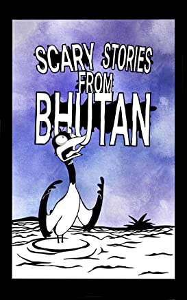 Scary Stories from Bhutan (English Edition)