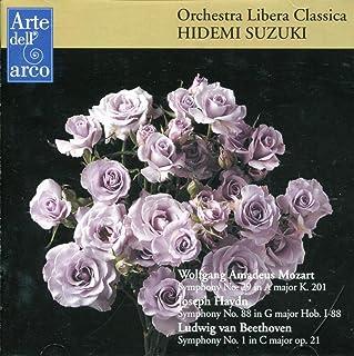モーツァルト:交響曲第29番、ハイドン:交響曲第88番、ベートーヴェン:交響曲第1番 (W.A.Mozart: Symphony No.29, J.Haydn: Symphony No.88, L.V.Beethoven: Symphony N...