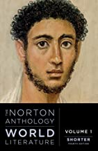 The Norton Anthology of World Literature (Shorter Fourth Edition) (Vol. Volume 1)