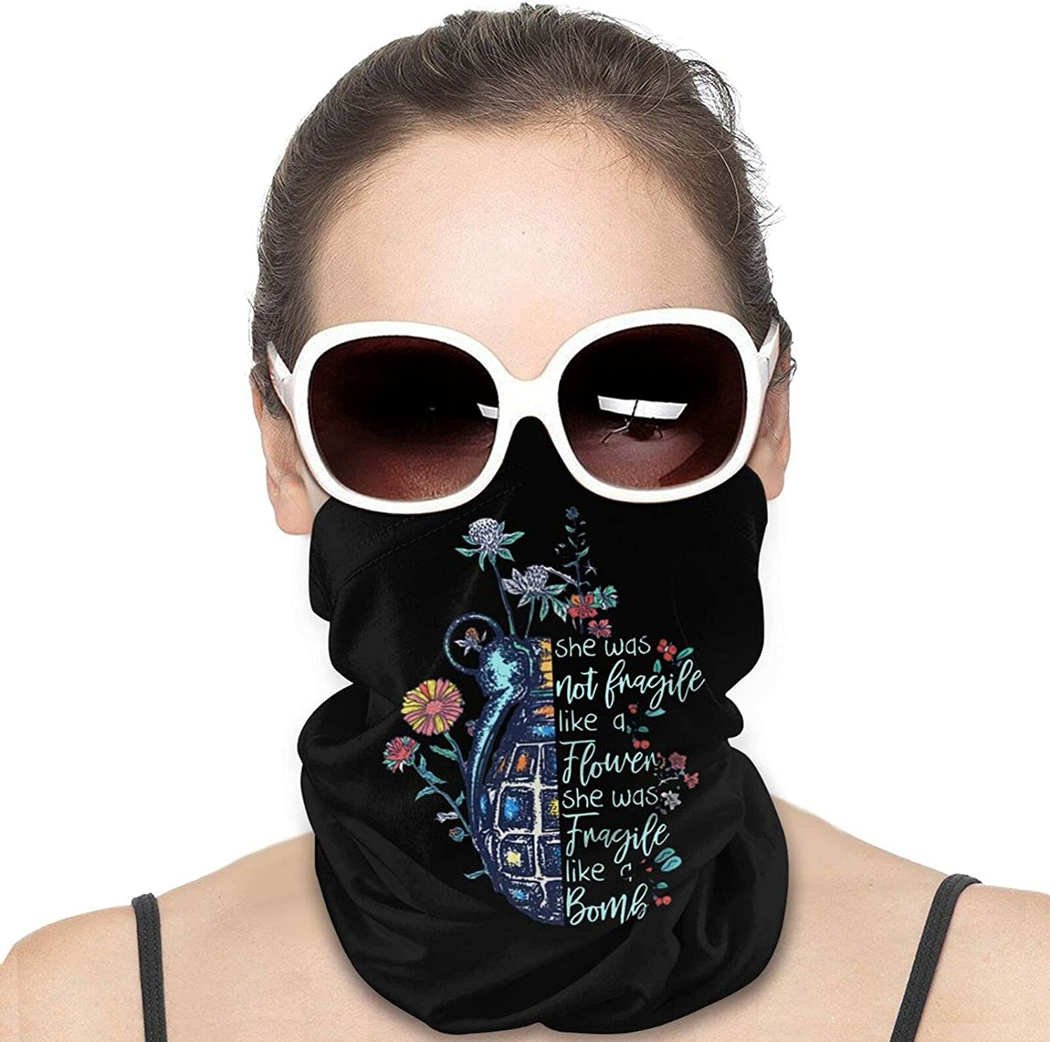 Not Fragile Like a Flower Fragile Like a Bomb Round Neck Gaiter Bandnas Face Cover Uv Protection Prevent bask in Ice Scarf Headbands Perfect for Motorcycle Cycling Running Festival Raves Outdoors