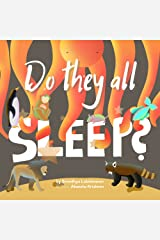 Do They All Sleep?: A Children's Picture Book, Bedtime Stories Kindle Edition