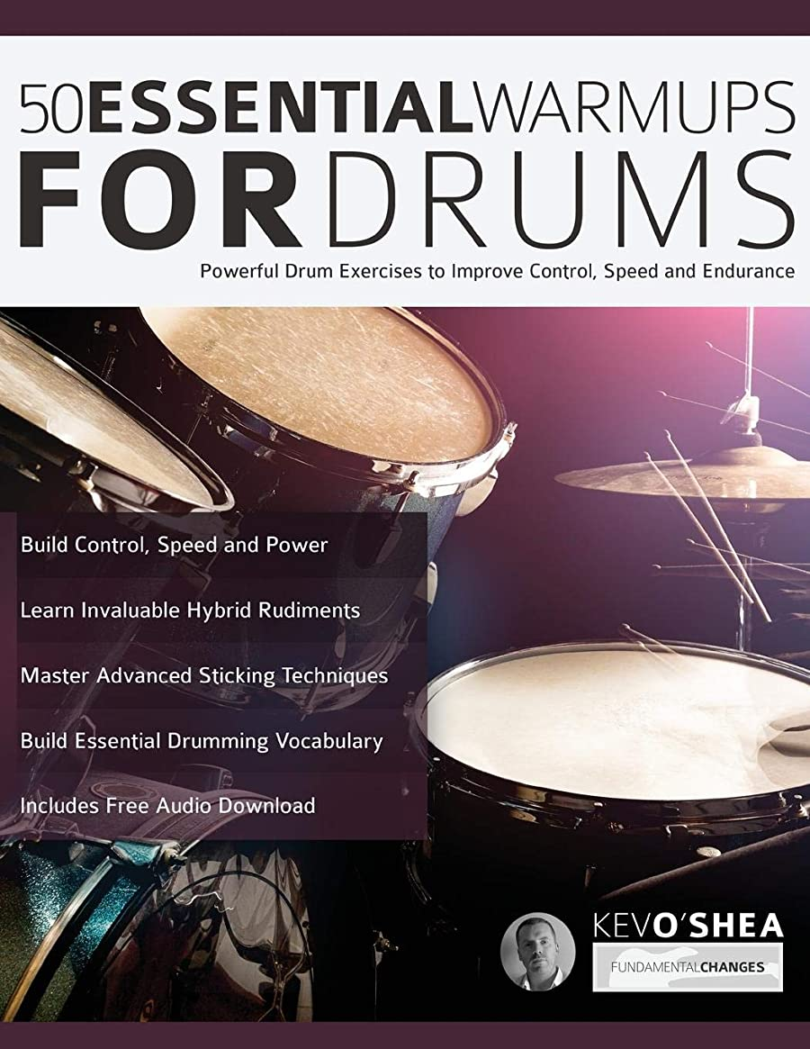 乳剤花束貞50 Essential Warm-Ups for Drums: Powerful Drum Exercises to Improve Control, Speed and Endurance (Learn to Play Drums)