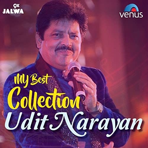 My Best Collection - Udit Narayan by Udit Narayan on Amazon