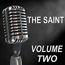The Saint - Old Time Radio Show, Vol. Two