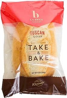 La Brea Bakery Take & Bake Tuscan Loaf, 12 oz (Frozen)