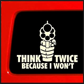 Keen Gun Decal | Think Twice Because I Won't | White | 6 X 4.75 in Decal
