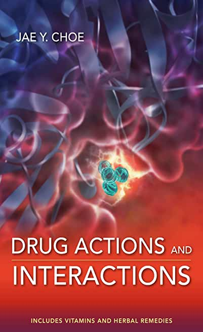 Drug Actions and Interactions (English Edition)