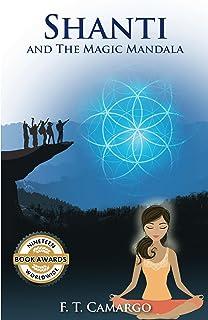 Shanti and the Magic Mandala : A Thrilling Adventure (English Edition)