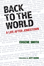Back to the World: A Life after Jonestown