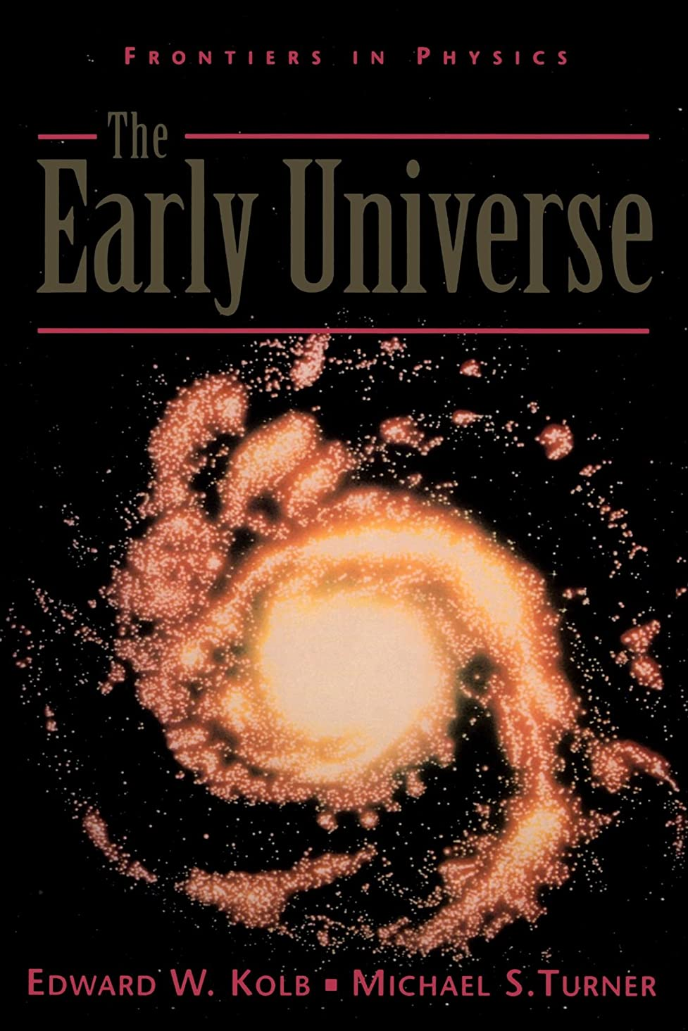 キャビン理由禁止The Early Universe (Frontiers in Physics)