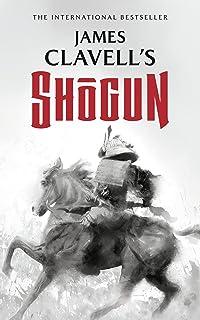 Shogun: The Epic Novel of Japan (Asian Saga, Book 1) (Asian Saga, 1)
