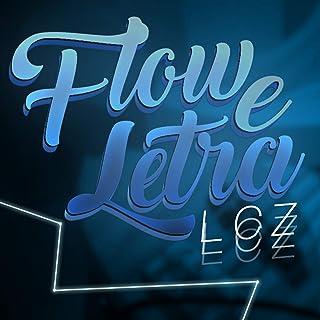 Flow e Letra