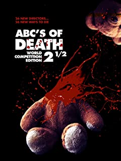 The ABC's of Death 2.5