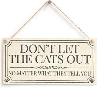 """Meijiafei Don't Let The Cats Out No Matter What They Tell You - Vintage Style Home Accessory Cat Lover Gift Sign/Plaque 10""""x5"""""""