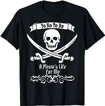 Pirate T Shirt Men Women Kids Yo Ho A Pirate's Life For Me