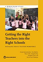 Getting the right teachers into the right schools: managing India's teacher workforce