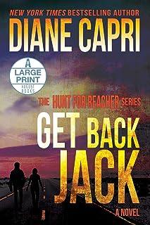 Get Back Jack Large Print Edition: The Hunt for Jack Reacher Series