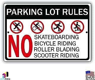 Parking Lot Rules-No Skateboarding Bicycle Riding Roller Blading Aluminum Metal Sign